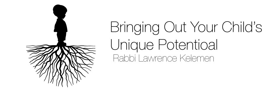 Bringing Out Your Child's Unique Potential by Rabbi Lawrence Keleman